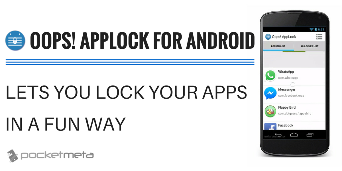 oops applock for android lets you lock your apps in a fun way. Black Bedroom Furniture Sets. Home Design Ideas