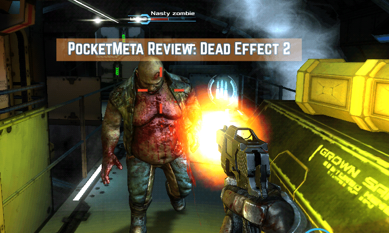 Review Dead Effect 2 Lust For Gore