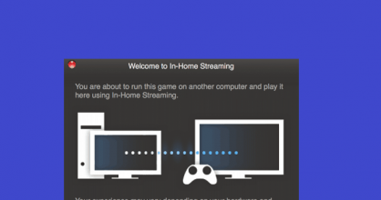 In-Home Streaming Welcome