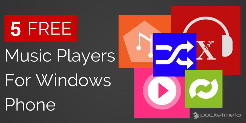 5 Free Music Players for Windows Phone