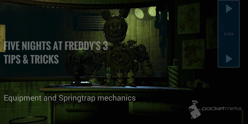 Five Nights at Freddy's 3 Tips & Tricks - Equipment and