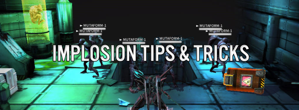 Implosion: Never Lose Hope - Tips & Tricks