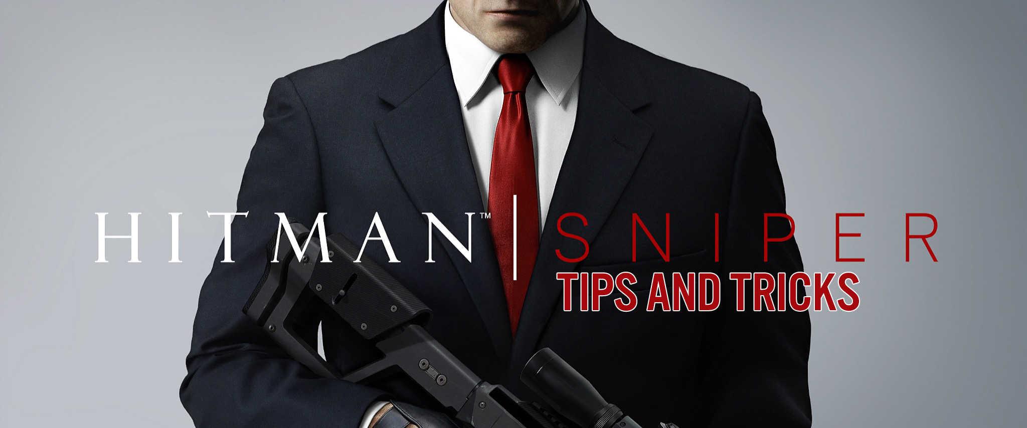 Hitman: Sniper -- Tips & Tricks on