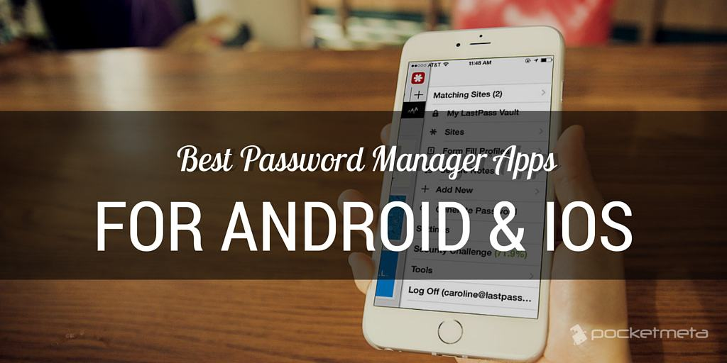 Best password manager apps for Android and iOS