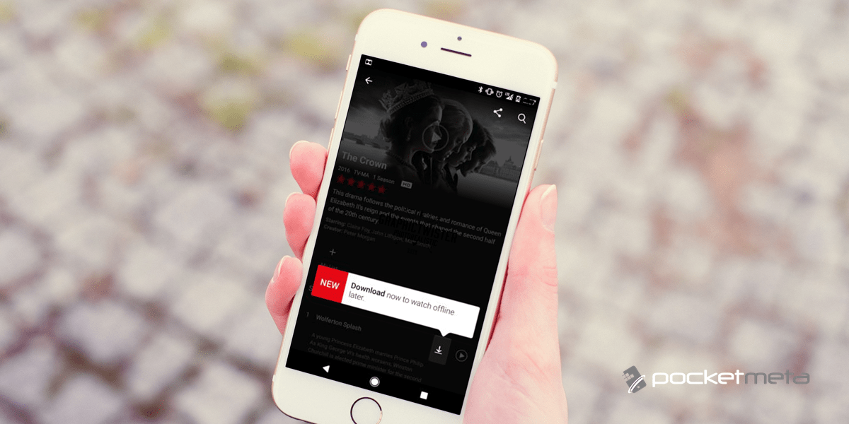 Guide] Download Netflix movies on your iPhone or iPad